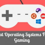 SteamOS vs. Ubuntu vs. Windows 10: Which Is The Best Operating System For Gaming?